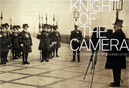 Knight of the Camera