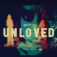 Unloved 'Guilty Of Love'
